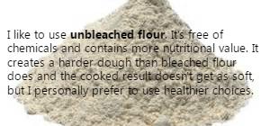 Unbleached flour